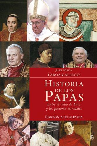 Historia de los papas actualizada por Juan María Laboa Gallego