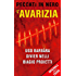 L'avarizia (ORIGINALS): Peccati in nero