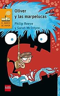 Oliver y las marpelucas par Philip Reeve