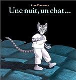 nuit, un chat... (Une) | Pommaux, Yvan (1946-....). Auteur