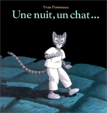 Une nuit, un chat-- par Yvan Pommaux