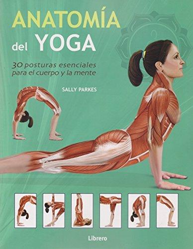 Anatomía del yoga por Sally Parkes