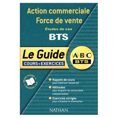 Action commerciale Force de vente : Etudes de cas BTS