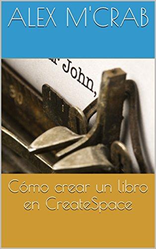 Cómo crear un libro en CreateSpace