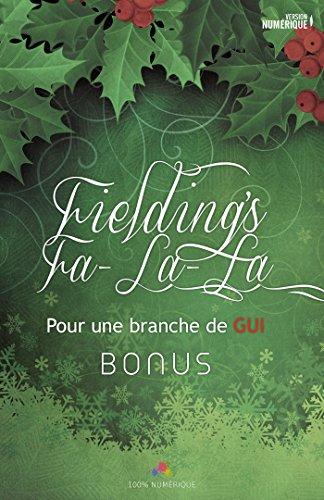 Fielding's fa-la-la: Pour une branche de gui, T1.5