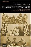 Los holocaustos de la Era Victoriana tardía: El Niño, las hambrunas y la formación del Tercer Mundo (Història)