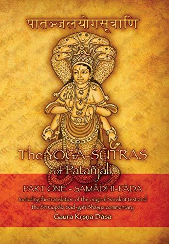 The Yoga-sūtras of Patañjali: Part One: SAMĀDHI-PĀDA ...