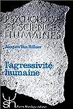 Telecharger Livres L AGRESSIVITE HUMAINE (PDF,EPUB,MOBI) gratuits en Francaise