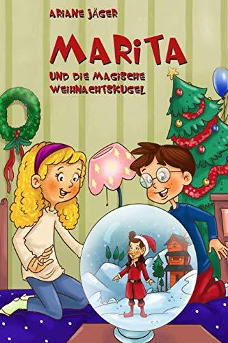 Preisvergleich Produktbild Marita und die magische Weihnachtskugel