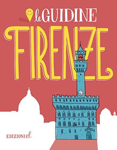 Firenze. Ediz. illustrata