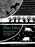 Our Isles: Poems celebrating the art of rural trades and traditions (Hedley, Lilly)