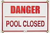 Pentair r234700Gefahr Pool geschlossen Pool Schild