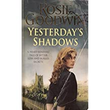 [(Yesterday's Shadows)] [ By (author) Rosie Goodwin ] [June, 2009]