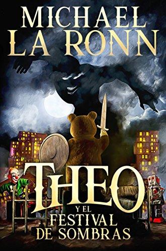 Theo y el festival de sombras por Michael La Ronn