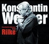 Konstantin Wecker liest Rilke -