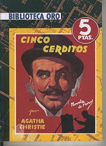 Biblioteca Oro numero 07: Cinco cerditos (Hercules Poirot)
