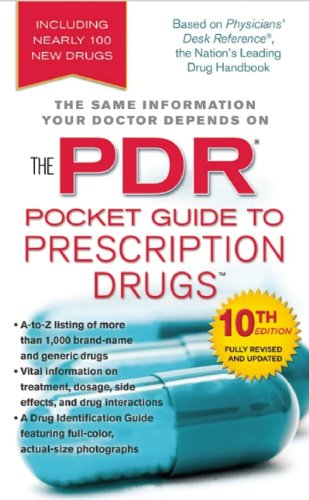 The PDR Pocket Guide to Prescription Drugs (Physicians' Desk Reference Pocket Guide to Prescription Drugs)