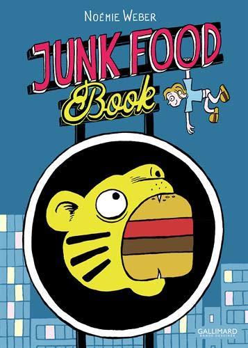 Junk Food Book par Noémie Weber