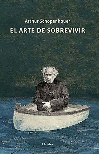 El arte de sobrevivir por Arthur Schopenhauer