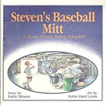 Steven's Baseball Mitt: A Book about Being Adopted by Kathy Stinson (1992-03-04)