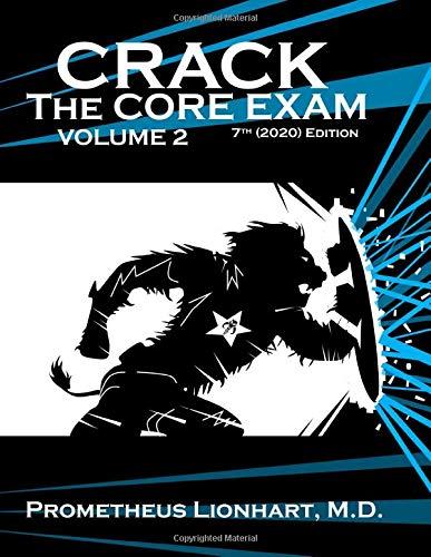 Crack the Core Exam - Volume 2 (Crack Crack the Core Exam)