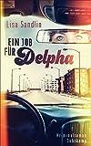 Image of Ein Job für Delpha: Kriminalroman (suhrkamp taschenbuch)