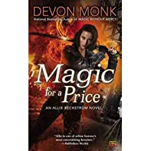 [(Magic for a Price)] [Author: Devon Monk] published on (November, 2012)