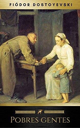Pobres gentes por Fiódor Dostoyevski