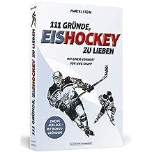 111 Gründe, Eishockey zu lieben