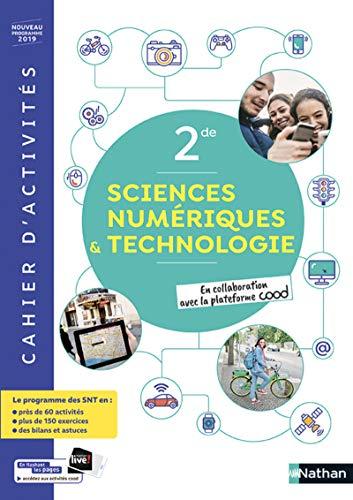 SNT - Cahier de Sciences numériques et Technologie 2de - cahier élève (nouveau programme 2019)