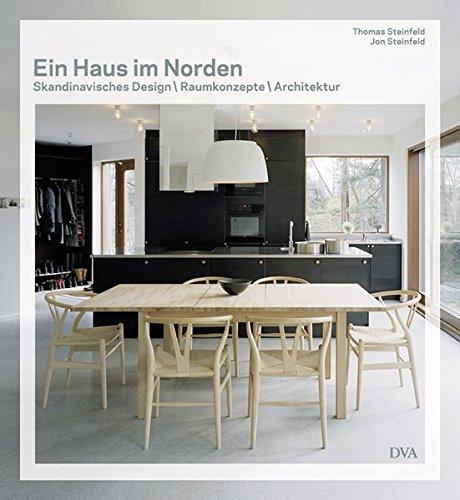 Ein Haus im Norden - Skandinavisches Design Raumkonzepte Architektur: Alle Infos bei Amazon