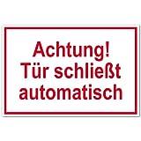 Hinweisschild aus Aluminium - Achtung! Tür schließt automatisch - 20 x 30 cm
