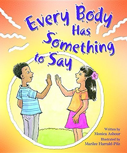 Every Body Has Something to Say (Building Blocks of Tob for Kids) by Monica Ashour (2015-08-01)