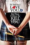 01: I'd Tell You I Love You, But Then I'd Have To Kill You (Gallagher Girls)