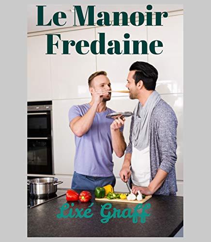 Le Manoir Fredaine par