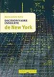 Dictionnaire Insolite de New York
