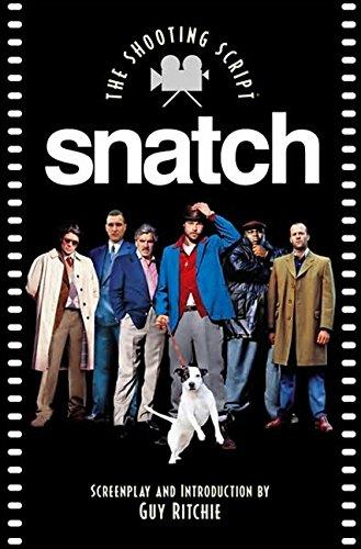 Snatch (Newmarket Shooting Script Series)