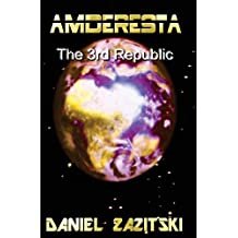 Amderesta The 3rd Republic (Amderesta The 3rd/4th Republic, Band 1)