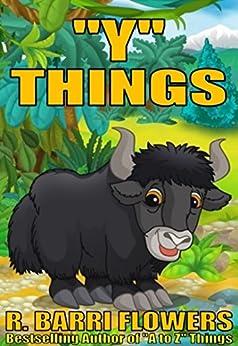 "Como Descargar De Elitetorrent ""Y"" Things (A Children's Picture Book) (A to Z Things Series, Book 24) Libro Patria PDF"