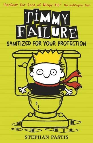 Timmy Failure: Sanitized for Your Protection by Stephan Pastis (2016-07-07)