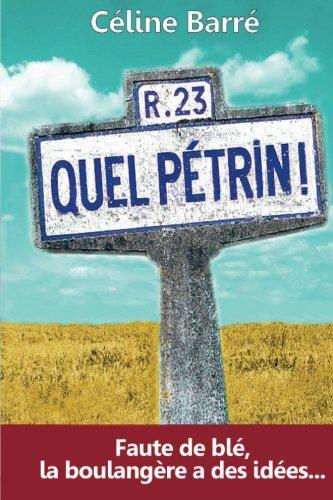 Quel Pétrin !: Faute de blé, la boulangère a des idées...