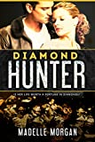 Diamond Hunter by Madelle Morgan front cover