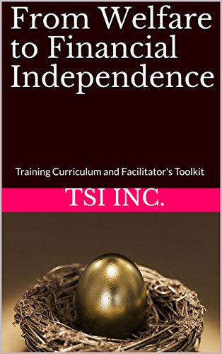 from-welfare-to-financial-independence-training-curriculum-and-facilitators-toolkit-english-edition