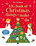Big Book of Christmas Things to Make and Do (Usborne Activity Books) (Big Books of Big Things)