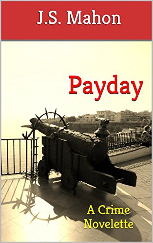 payday-a-crime-novelette-the-mahon-crime-novelette-series-book-4-english-edition
