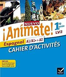 Nuevo Animate Espagnol 1re année éd. 2015 - Cahier d'activités