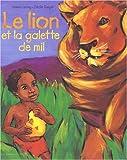 Le Lion et la galette de mil | Leroy, Hélène. Auteur