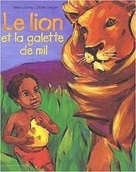 Le Lion et La Galette de miel