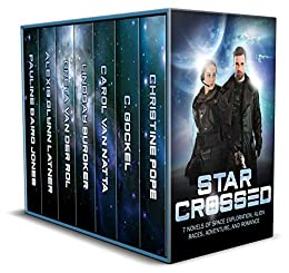Star Crossed: 7 Novels of Space Exploration, Alien Races, Adventure, and Romance (English Edition) par [Pope, Christine, Gockel, C., Van Natta, Carol, Buroker, Lindsay, van der Rol, Greta, Latner, Alexis Glynn, Jones, Pauline Baird]