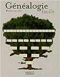 Image de Généalogie facile : Réaliser son arbre